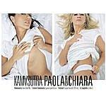 Paola & Chiara Kamasutra (4-Track Maxi-Single)