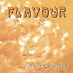 Flavour The Common Good