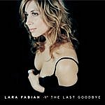 Lara Fabian The Last Goodbye (Single)