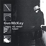 Gus McKay All About Flight