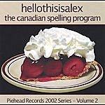 Hellothisisalex The Canadian Spelling Program
