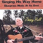 Jimmy Hall Singing His Way Back Home