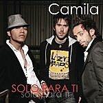 Camila Solo Para Ti (Single)
