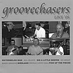 The Groovechasers Groovechasers Live' 05