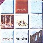 Caleb Hutslar Solocity