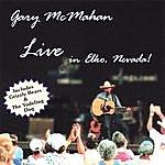 Gary McMahan Gary Mcmahan Live In Elko, Nevada
