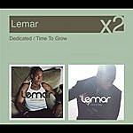 Lemar Dedicated/Time To Grow