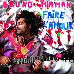 Bruno Maman Faire L'amour