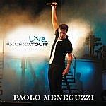 """Paolo Meneguzzi Live """"Musicatour"""""""