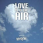 Myron Love Is In The Air (Single)