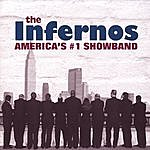 The Infernos Band America's #1 Show Band