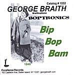 George Braith Bip Bop Bam