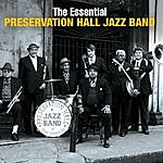 Preservation Hall Jazz Band The Essential Preservation Hall Jazz Band