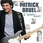 Patrick Bruel S' Laisser Aimer