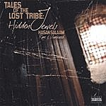 Hasan Salaam Tales Of The Lost Tribe: Hidden Jewels (Parental Advisory)
