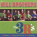 Hill Brothers The 3 R's