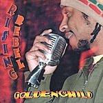 Golden Child Rising Rebel