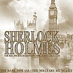 Sir John Gielgud Sherlock Holmes: The Rare Disease And The Solitary Bicyclist