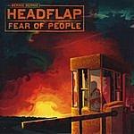 Bernie Bernie Headflap Fear Of People [Cardboard Sleeve Edition]