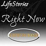 Gideon Lifestories (Right Now)