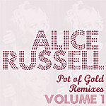 Alice Russell Pot Of Gold Remixes Vol. 1
