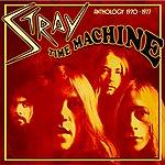 Stray Time Machine - Anthology 1970-1977 (Expanded Edition)