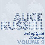 Alice Russell Pot Of Gold Remixes Vol. 2
