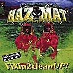 Hazmat Fixin2cleanup! (CD/DVD Set)