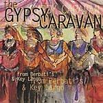 Gypsy Caravan Live From Berbatis And Key Largo
