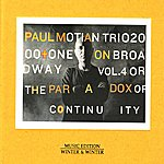 Paul Motian On Broadway Vol. 4 Or The Paradox Of Continuity
