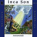 Inca Son (Volume #11) Paraiso (Paradise)