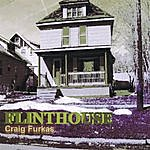 Craig Furkas Flinthouse