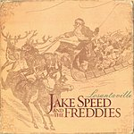 Jake Speed And The Freddies Losantaville
