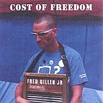 Fred Gillen, Jr. Cost Of Freedom