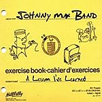 Johnny Max A Lesson I've Learned