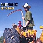 Gurf Morlix Cut 'n' Shoot