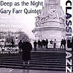 Gary Farr Deep As The Night