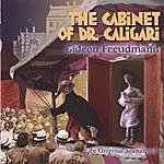 Gideon Freudmann The Cabinet Of Dr Caligari