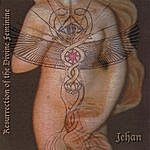Jehan Resurrection Of The Divine Feminine (2 Cd Set)