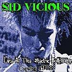 Sid Vicious Live At The Electric Ballroom - Camden 1978