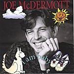 Joe McDermott I Am Baby
