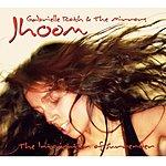 Gabrielle Roth & The Mirrors Jhoom
