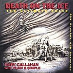 Gary Callahan Death On The Ice(The Ultimate Price)