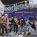 Foster Martin Band Moonshine & Moonlight