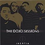 Inertia The Dojo Sessions