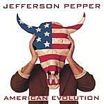 Jefferson Pepper American Evolution II (The White Album)