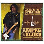 Jeff Strahan Amen To The Blues