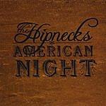 The Hipnecks American Night