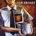 Jon Troast A Person & A Heart