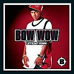 Bow Wow Let's Get Down (2-Track Single)